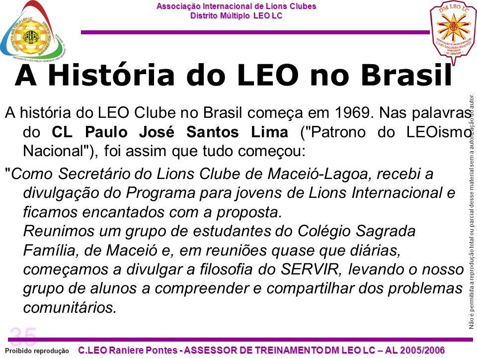 A História do LEO no Brasil