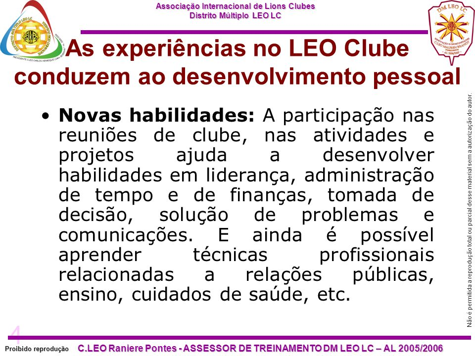 As experiências no LEO Clube conduzem ao desenvolvimento pessoal