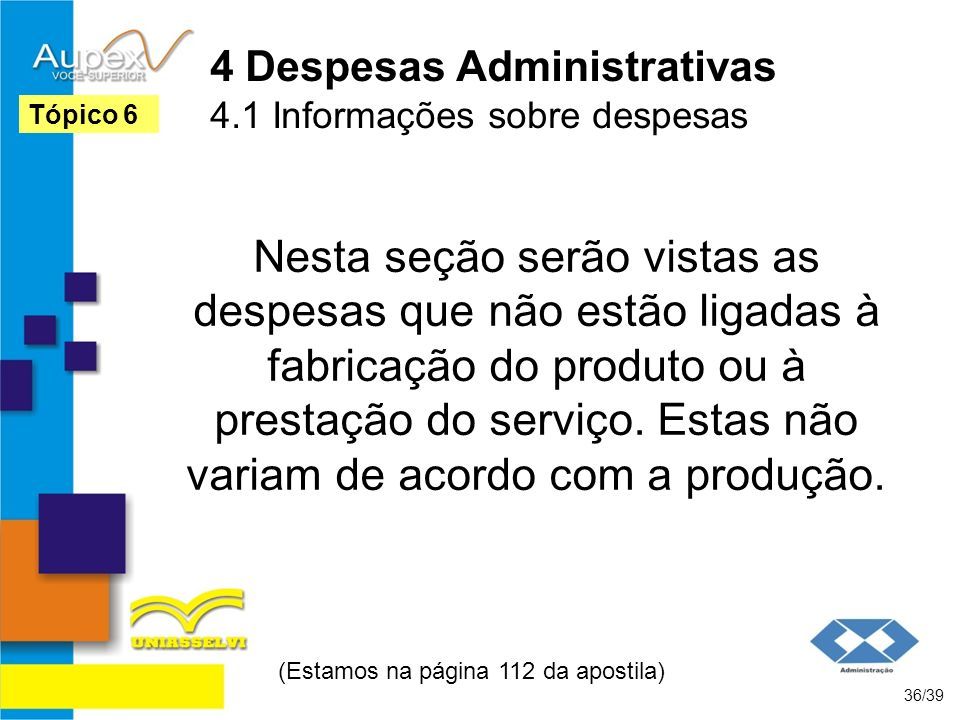 4 Despesas Administrativas 4.1 Informações sobre despesas