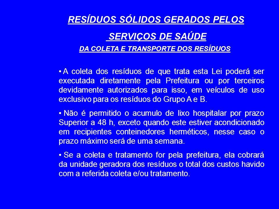 RESÍDUOS SÓLIDOS GERADOS PELOS DA COLETA E TRANSPORTE DOS RESÍDUOS
