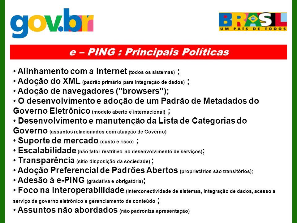 e – PING : Principais Políticas