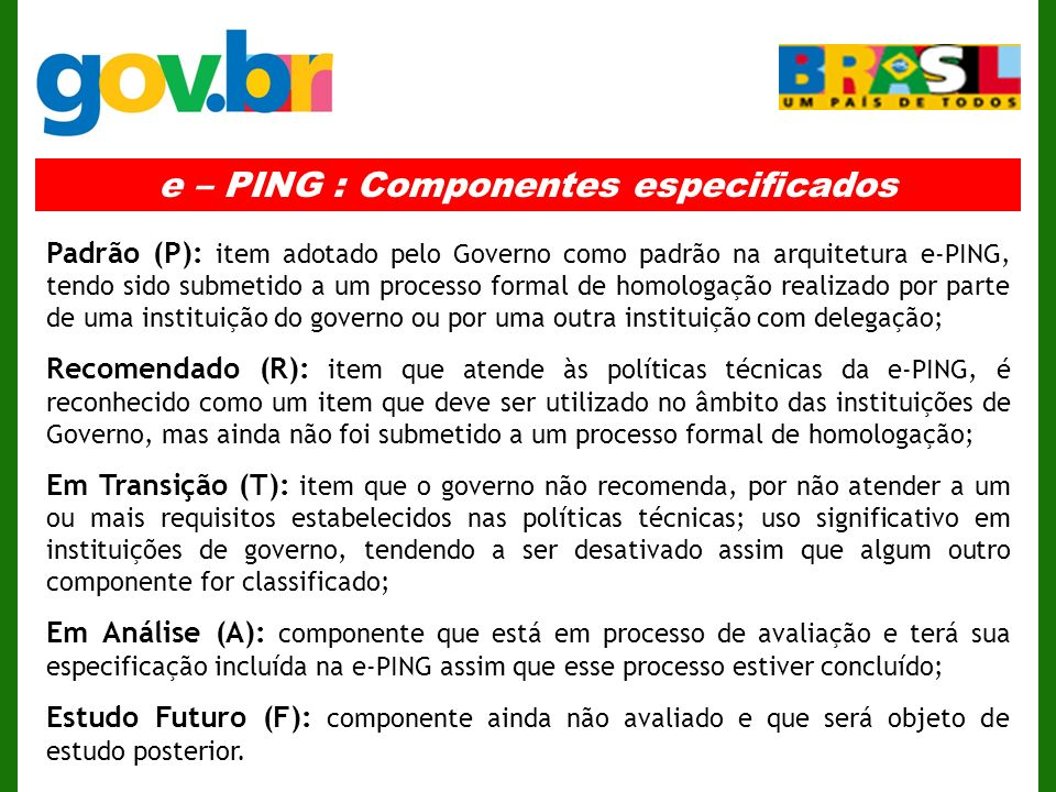 e – PING : Componentes especificados