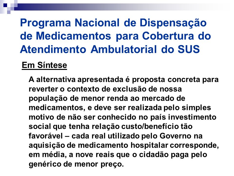 Programa Nacional de Dispensação de Medicamentos para Cobertura do Atendimento Ambulatorial do SUS