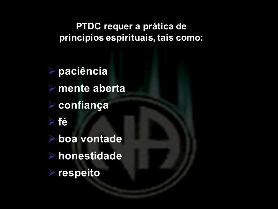 PTDC requer a prática de princípios espirituais, tais como: