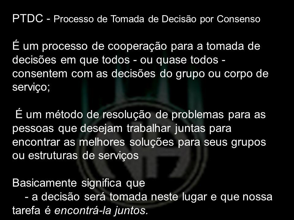 PTDC - Processo de Tomada de Decisão por Consenso