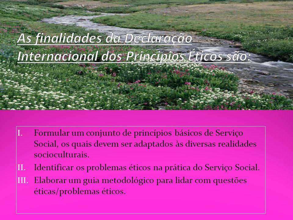 As finalidades da Declaração Internacional dos Principios Éticos são: