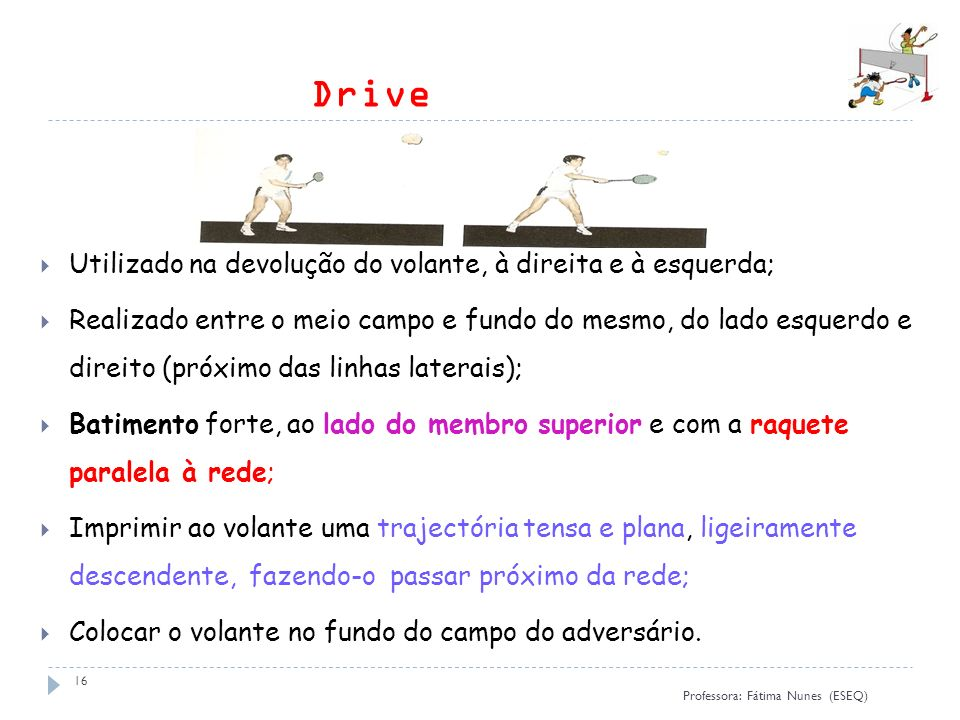 Drive Utilizado na devolução do volante, à direita e à esquerda;