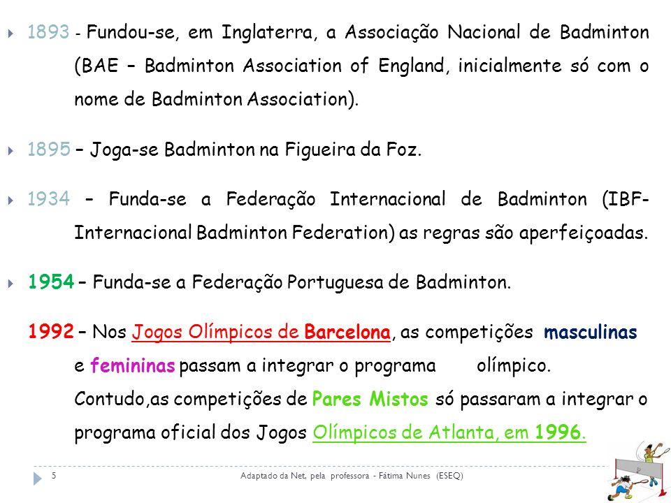 1895 – Joga-se Badminton na Figueira da Foz.