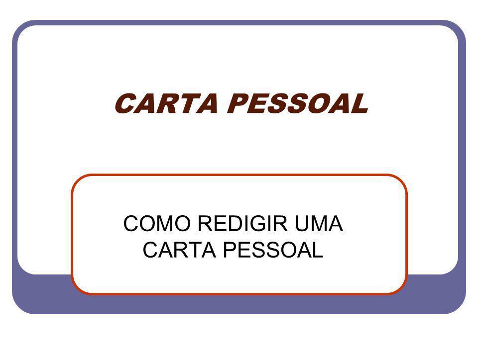 COMO REDIGIR UMA CARTA PESSOAL