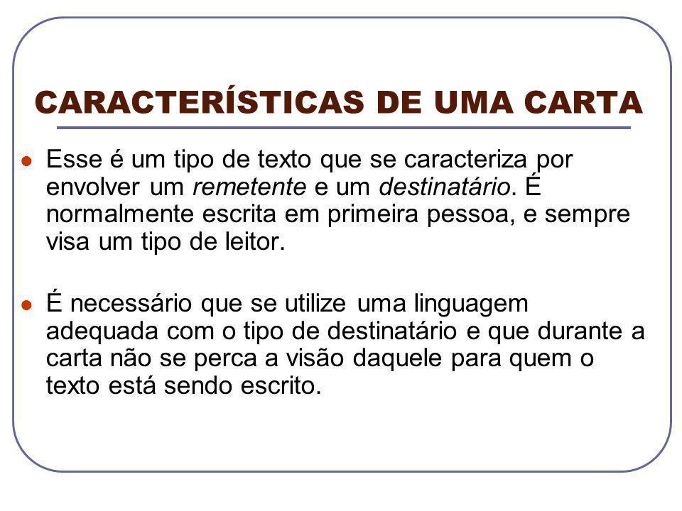 CARACTERÍSTICAS DE UMA CARTA