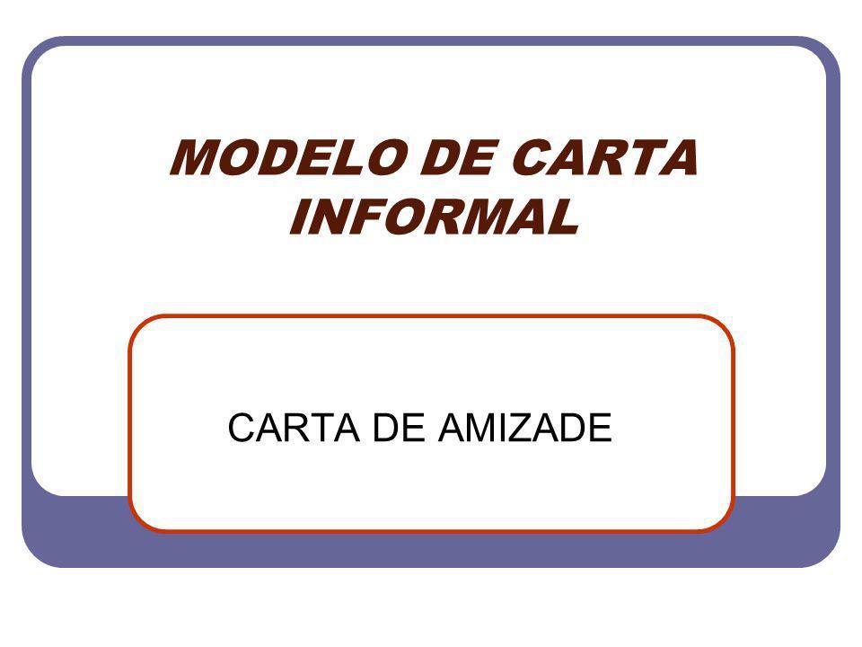MODELO DE CARTA INFORMAL