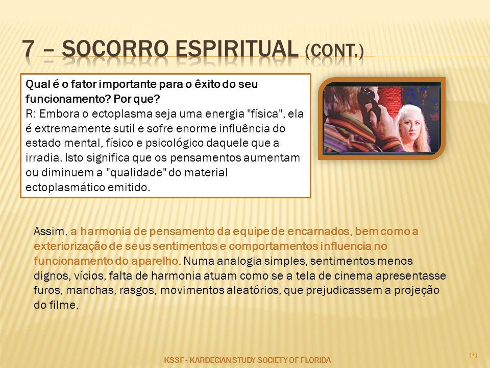 7 – socorro espiritual (cont.)