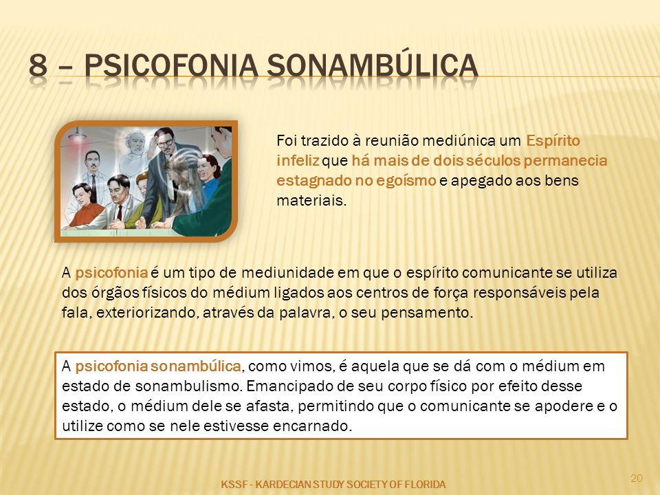 8 – psicofonia sonambúlica