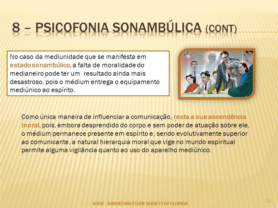 8 – psicofonia sonambúlica (cont)