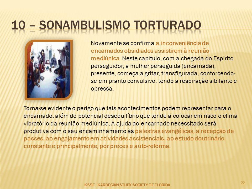 10 – sonambulismo torturado