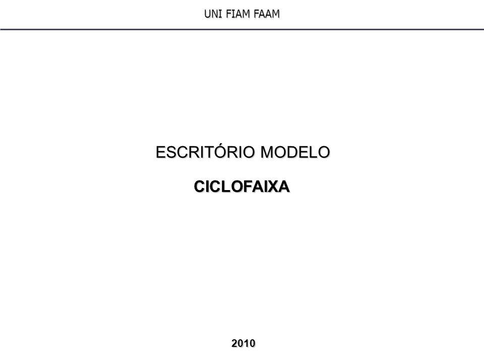 UNI FIAM FAAM ESCRITÓRIO MODELO CICLOFAIXA 2010 1