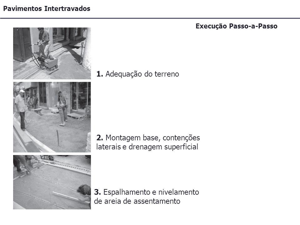 2. Montagem base, contenções laterais e drenagem superficial