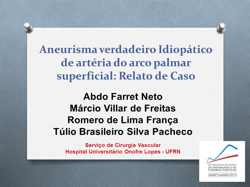 Aneurisma verdadeiro Idiopático de artéria do arco palmar superficial: Relato de Caso