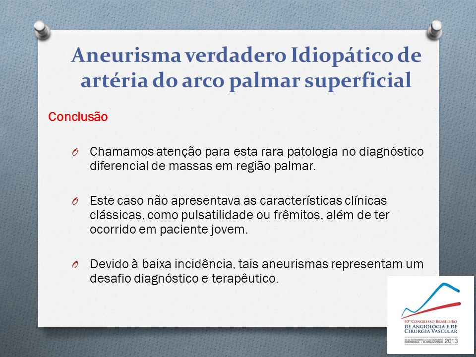 Aneurisma verdadero Idiopático de artéria do arco palmar superficial