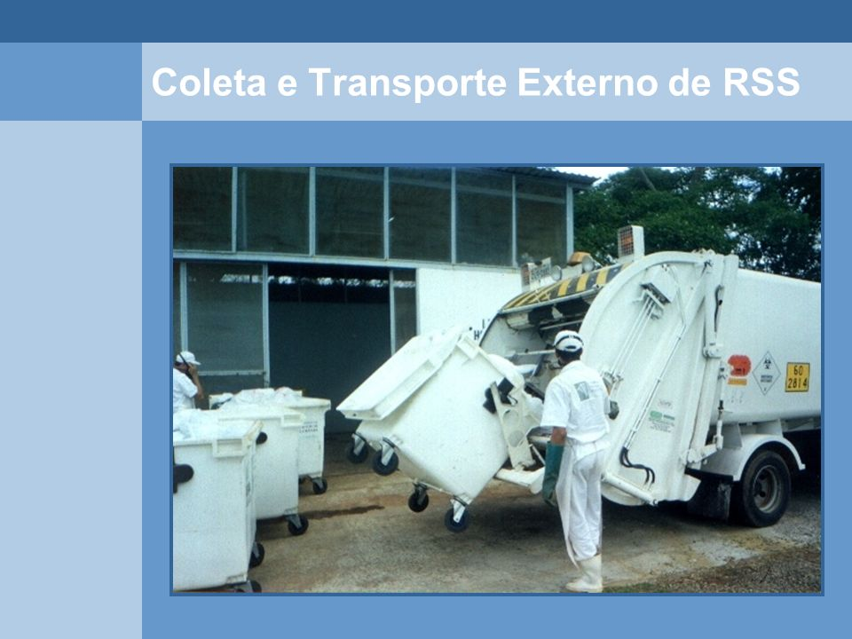 Coleta e Transporte Externo de RSS
