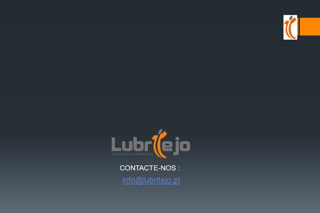 CONTACTE-NOS : info@lubritejo.pt