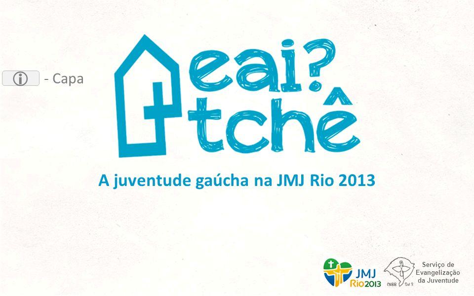 A juventude gaúcha na JMJ Rio 2013