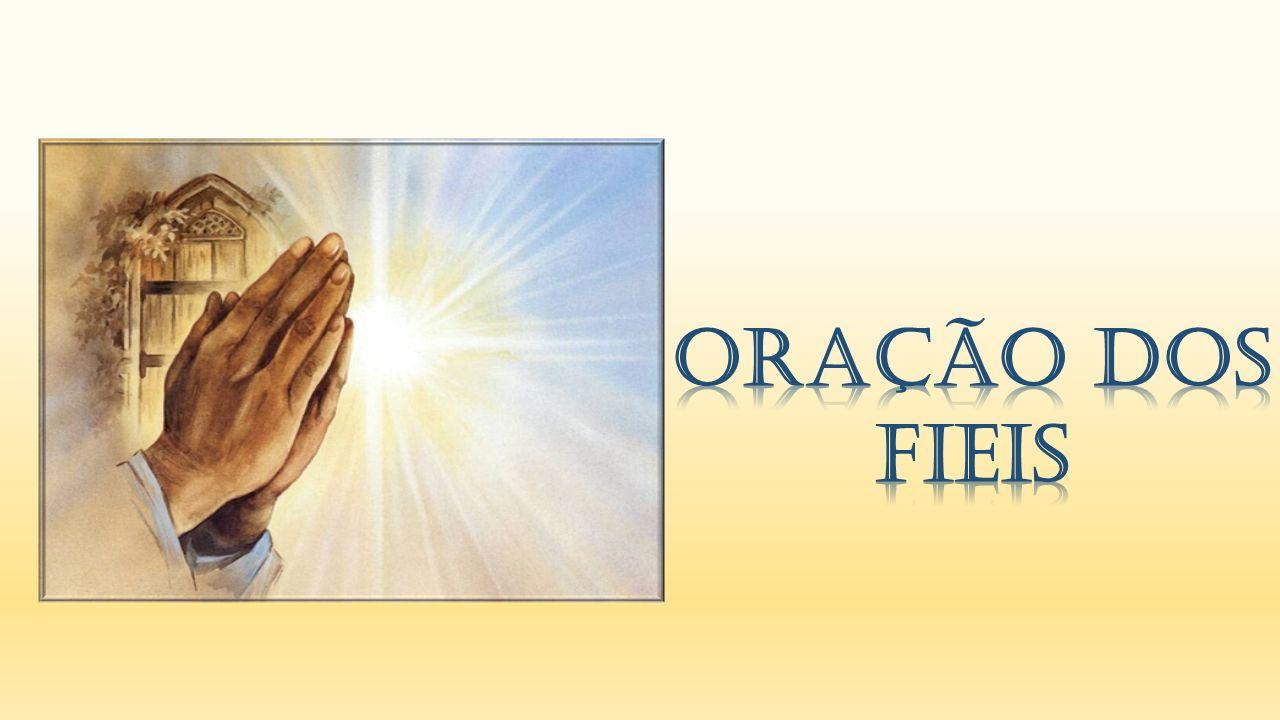 Oração dos Fieis
