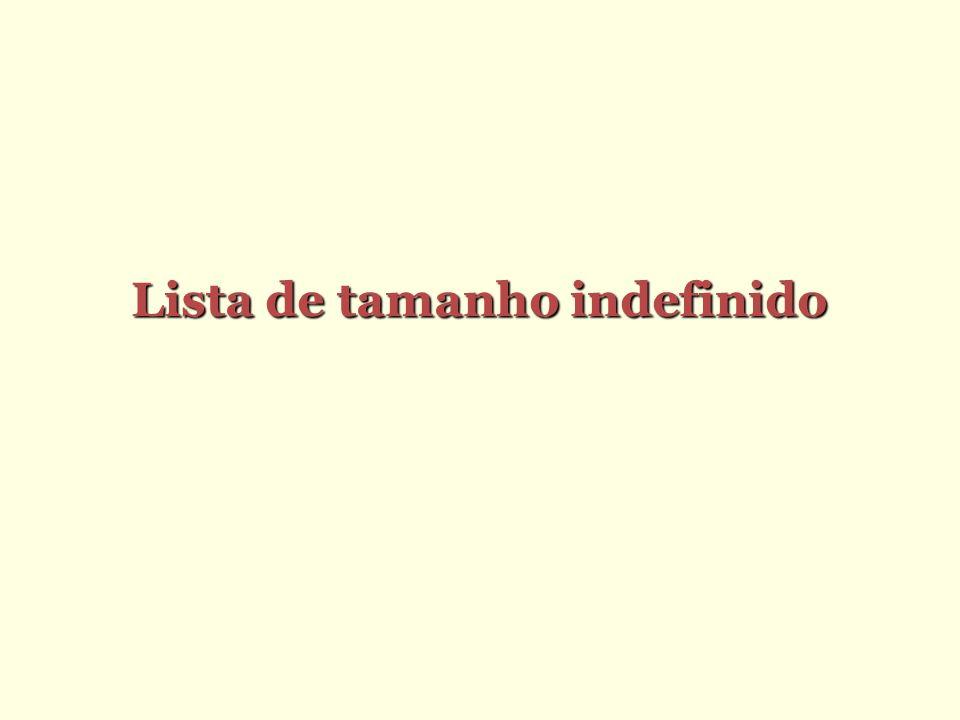 Lista de tamanho indefinido