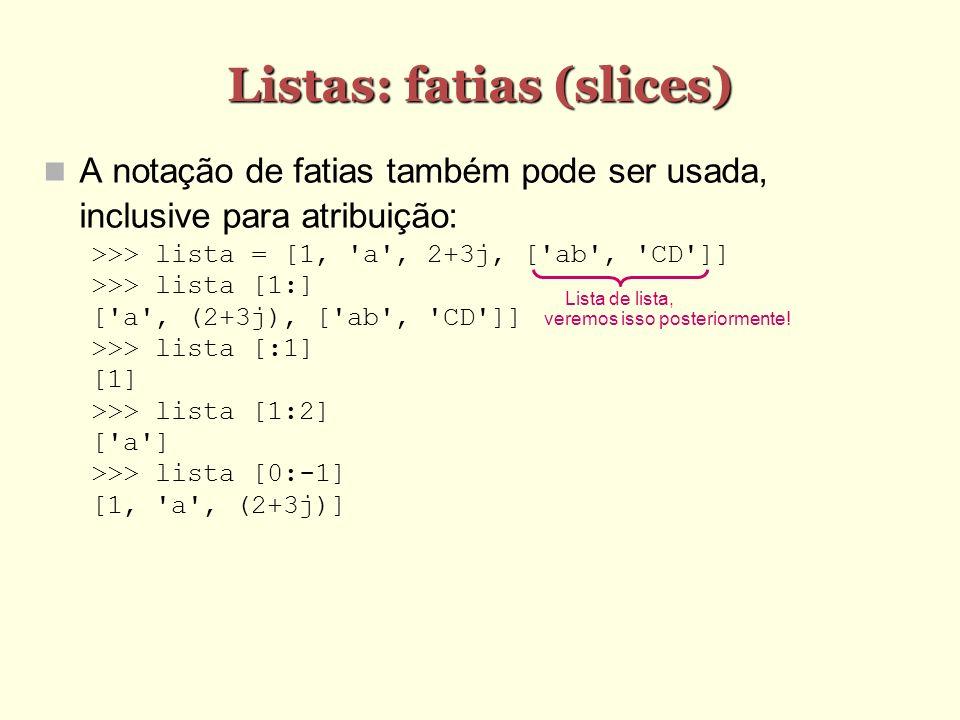Listas: fatias (slices)