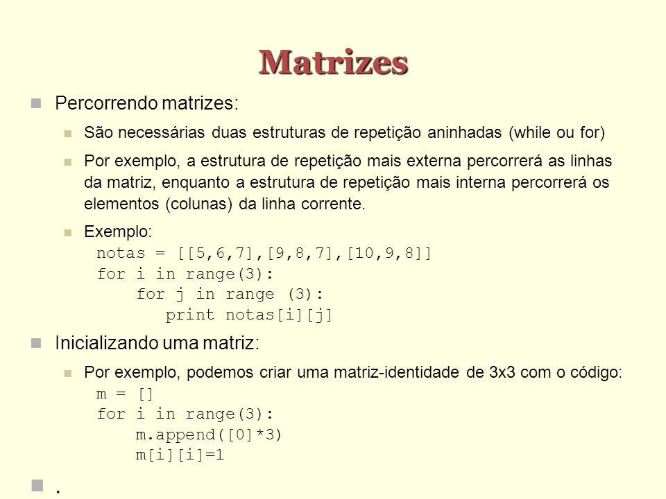 Matrizes . Percorrendo matrizes: Inicializando uma matriz: