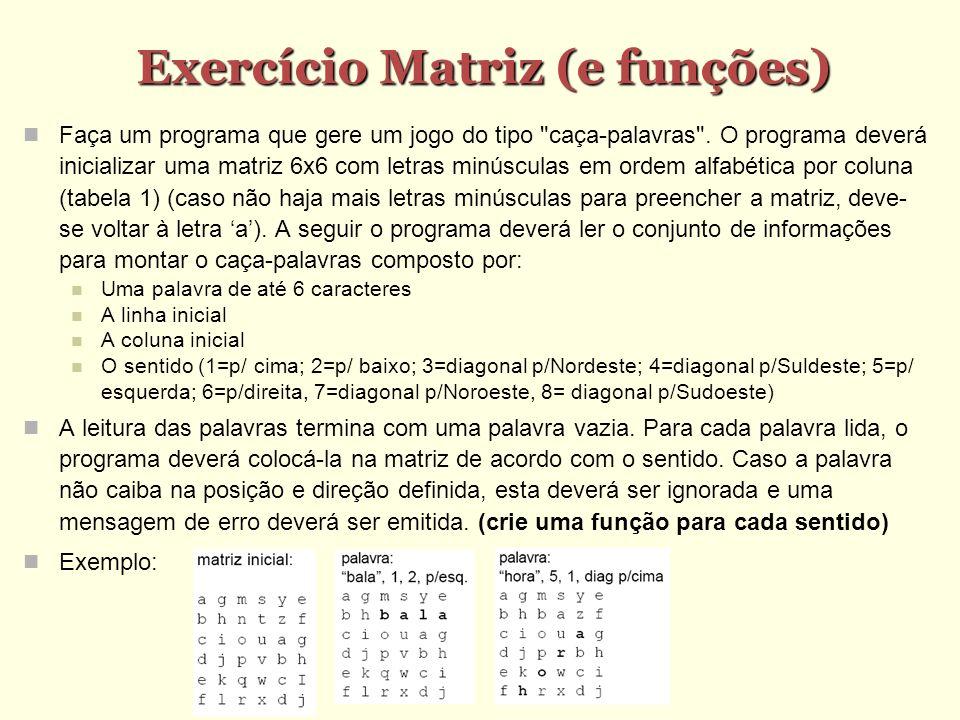 Exercício Matriz (e funções)