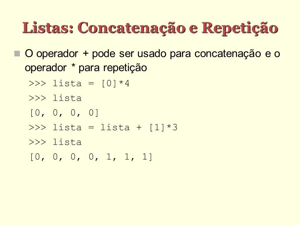 Listas: Concatenação e Repetição