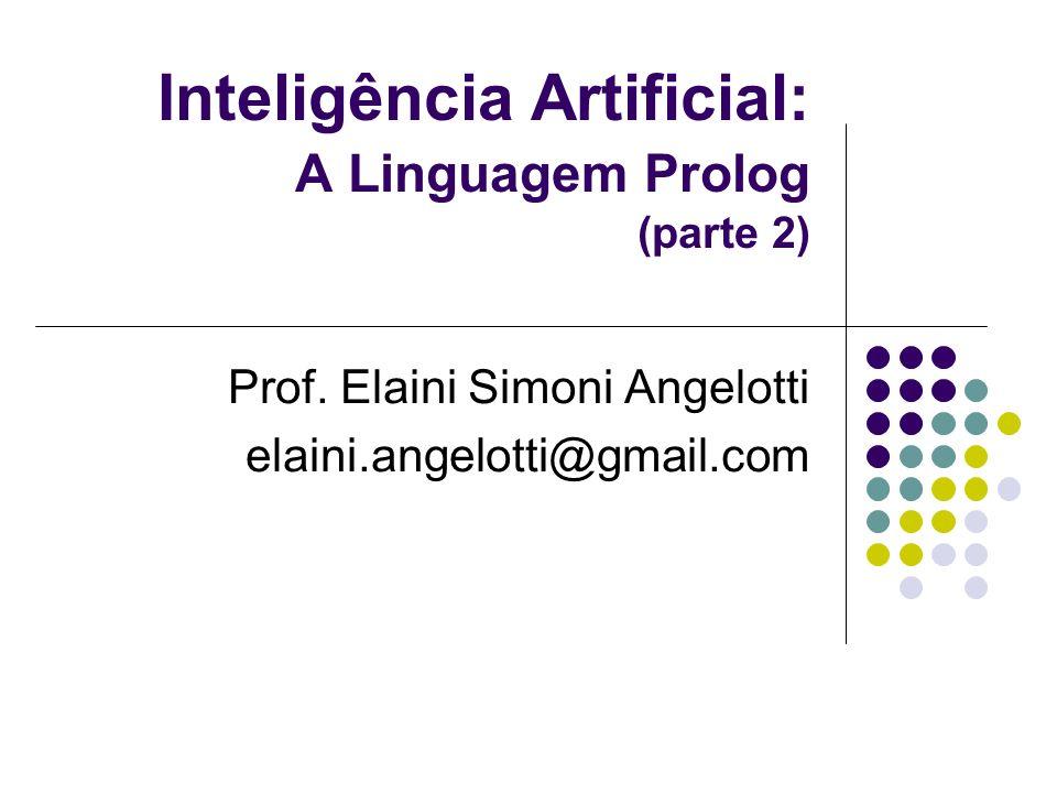 Inteligência Artificial: A Linguagem Prolog (parte 2)