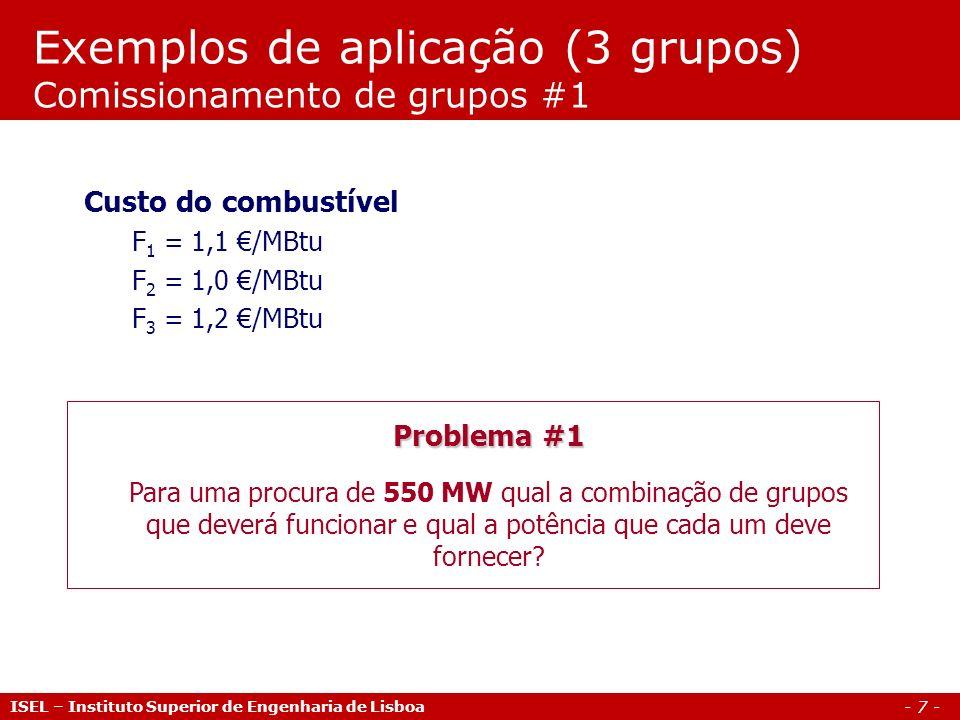 Exemplos de aplicação (3 grupos) Comissionamento de grupos #1