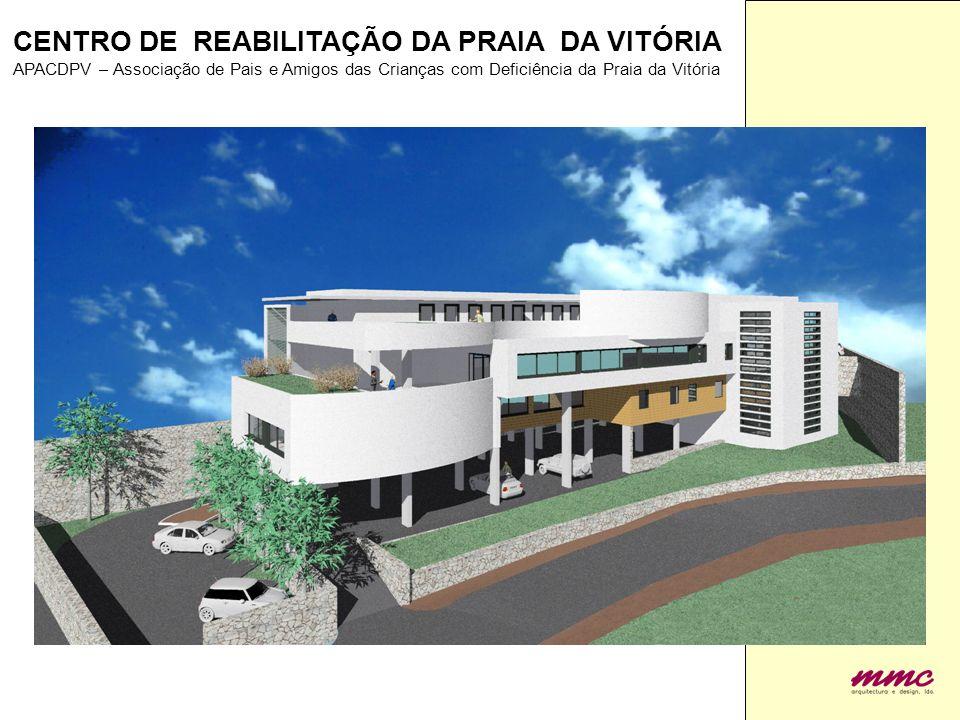 CENTRO DE REABILITAÇÃO DA PRAIA DA VITÓRIA