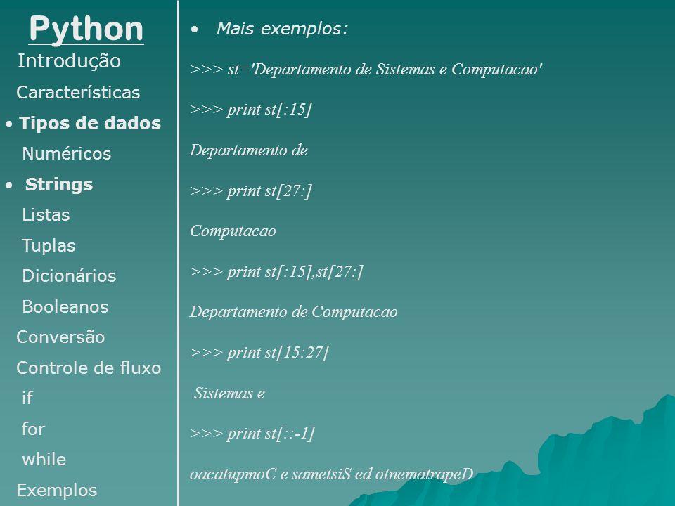 Python Introdução Mais exemplos: