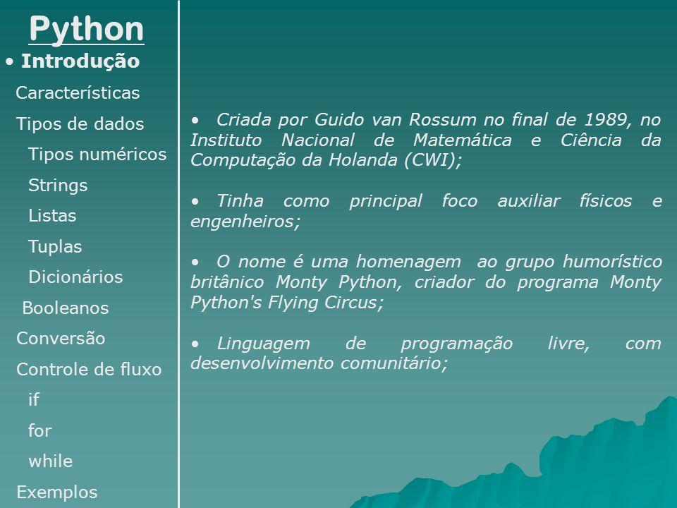Python Introdução Características Tipos de dados Tipos numéricos