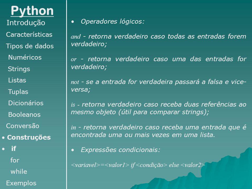 Python Introdução Operadores lógicos: Características