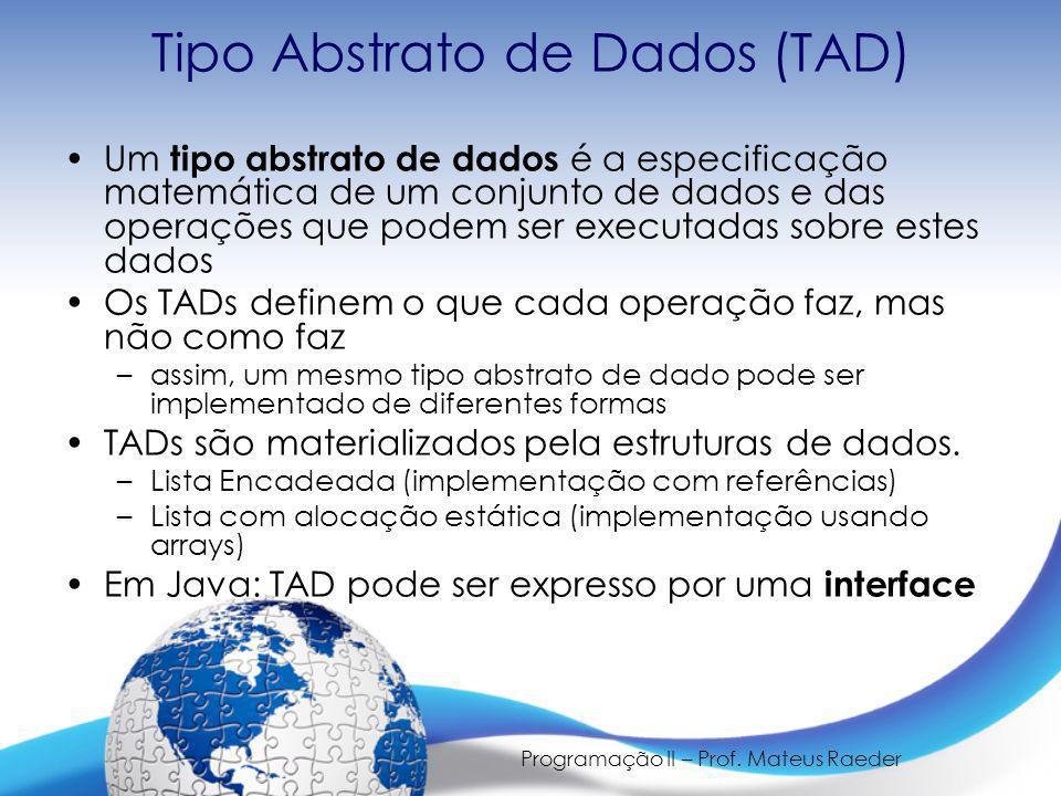 Tipo Abstrato de Dados (TAD)