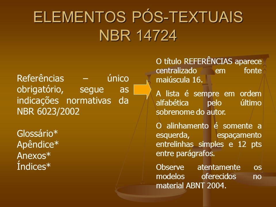 ELEMENTOS PÓS-TEXTUAIS NBR 14724