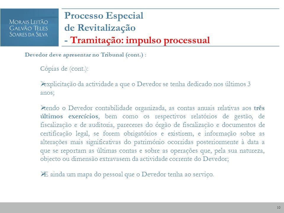 Processo Especial de Revitalização - Tramitação: impulso processual