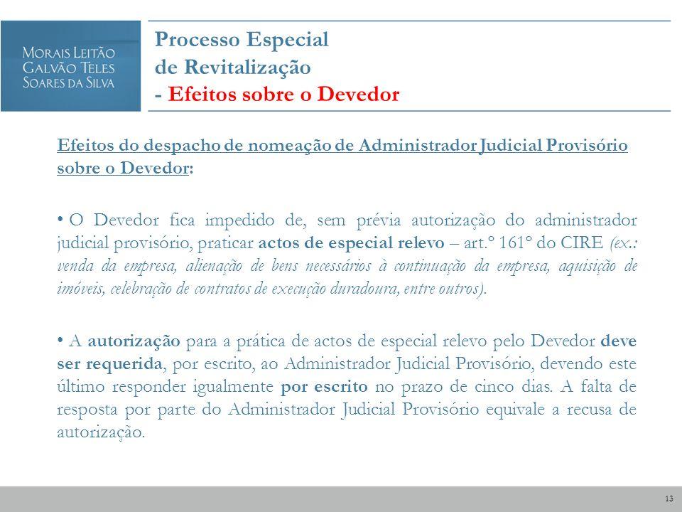 Processo Especial de Revitalização - Efeitos sobre o Devedor