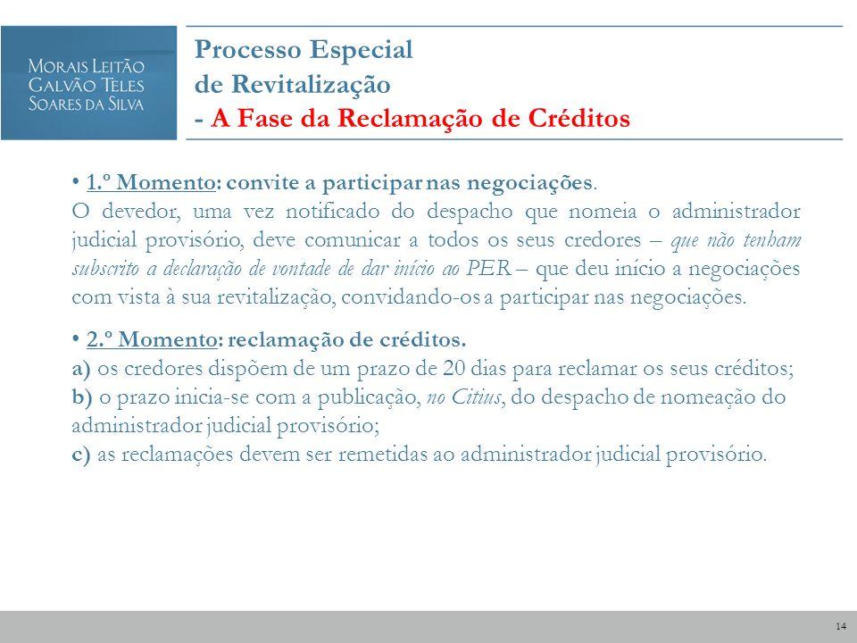 Processo Especial de Revitalização - A Fase da Reclamação de Créditos