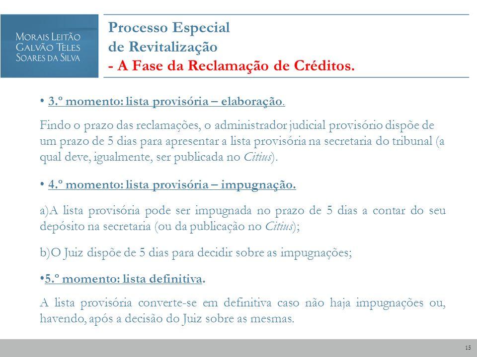 Processo Especial de Revitalização - A Fase da Reclamação de Créditos.