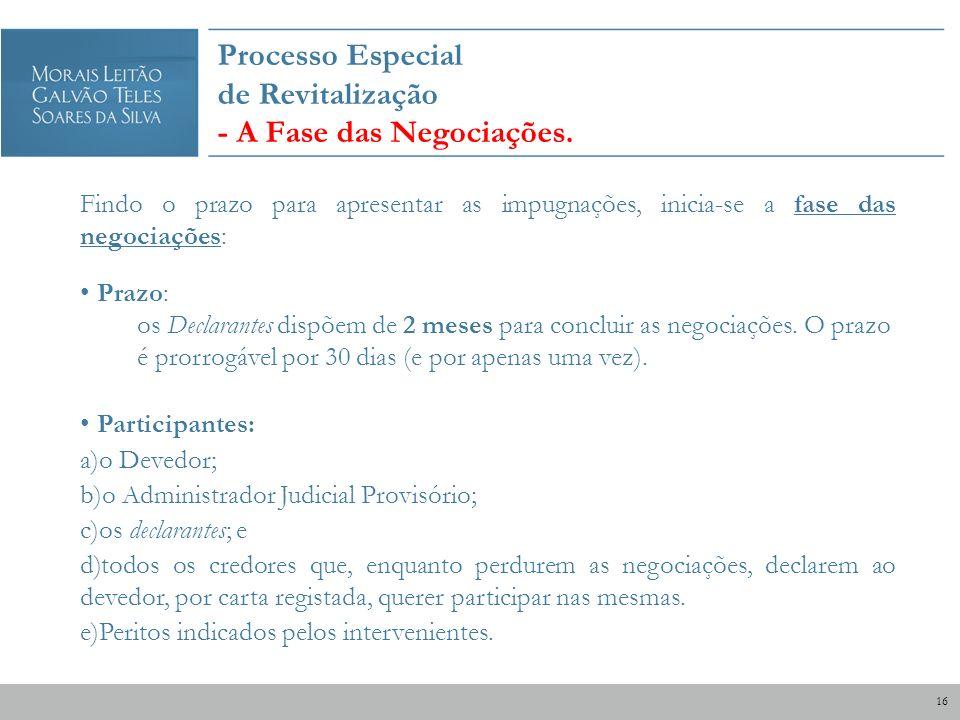 Processo Especial de Revitalização - A Fase das Negociações.
