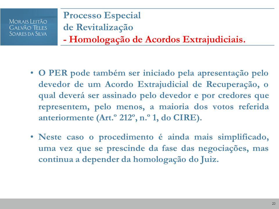Processo Especial de Revitalização - Homologação de Acordos Extrajudiciais.