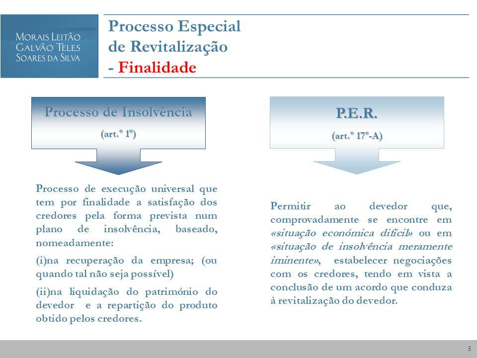 Processo Especial de Revitalização - Finalidade