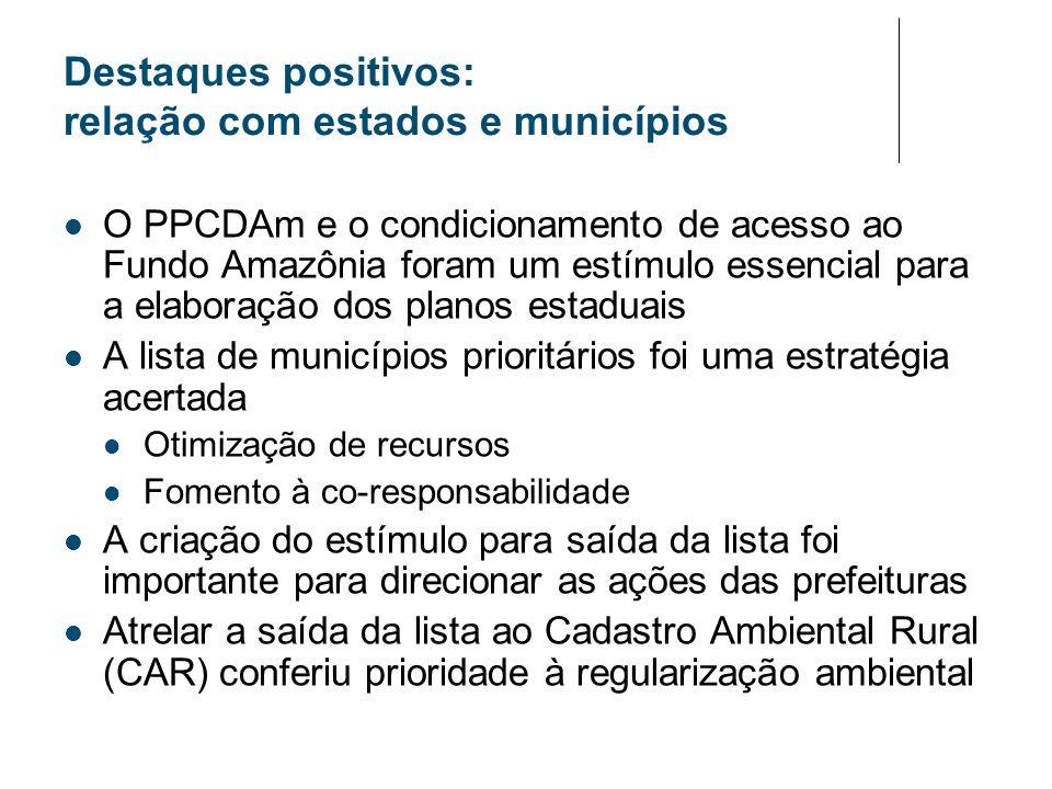 Destaques positivos: relação com estados e municípios