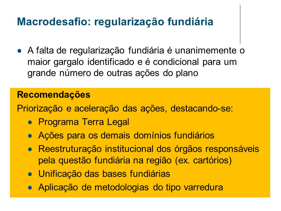 Macrodesafio: regularização fundiária
