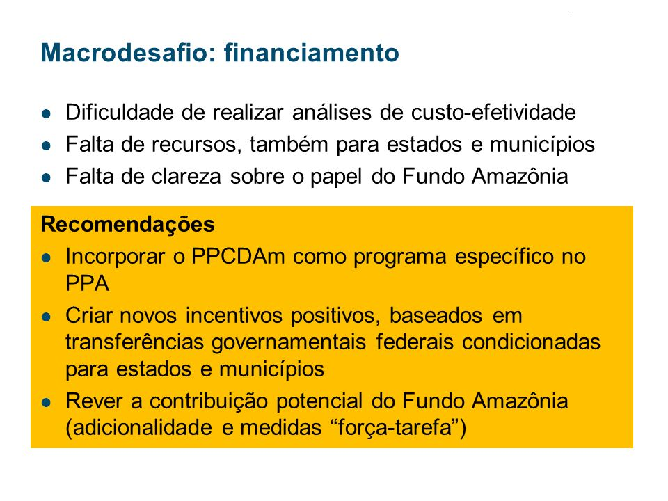 Macrodesafio: financiamento